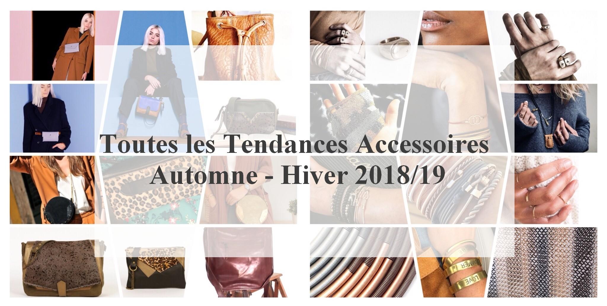 Tendances Accessoires AH 2018