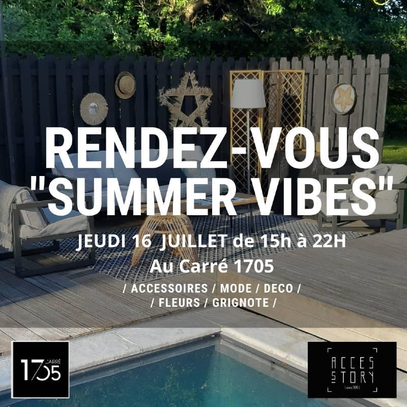 Le Carré 1705 - Evénément Summer Vibes & Accesstory
